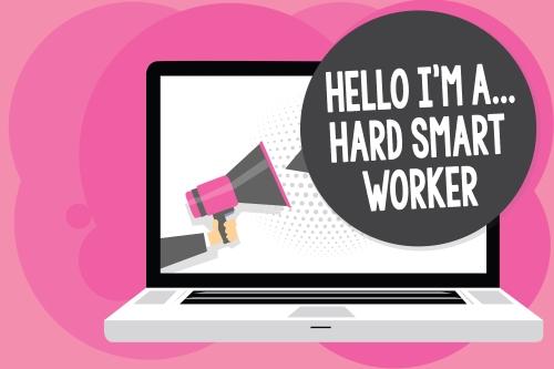 Hard Smart Worker