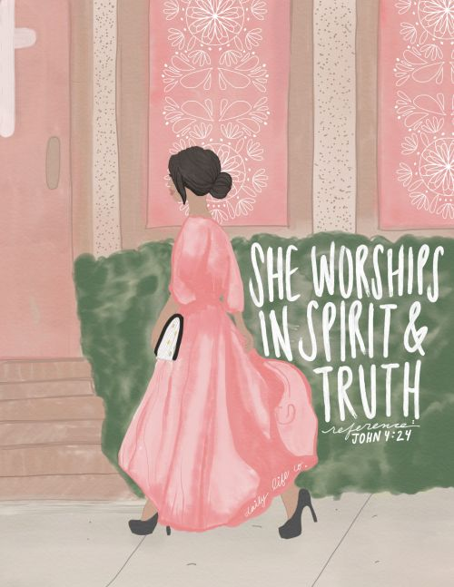 She Worships In Spirit and In Truth
